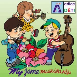 My jsme muzikanti