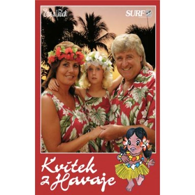 Kvítek z Havaje č. 21